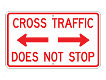 Picture of Cross Traffic Does Not Stop Sign