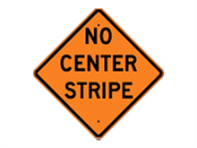 Picture of No Center Stripe Sign (W8-12*27)