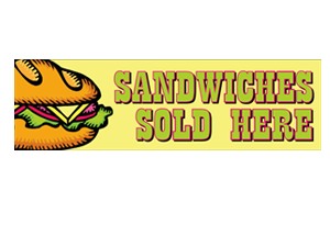 Picture of Sandwiches Served Here Banner (SSHB#001)