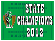 Picture of State Champions Yard Sign (SCYS#002)