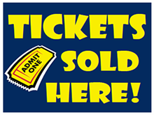 Picture of Tickets Sold Here Yard Sign (TSHYS#002)