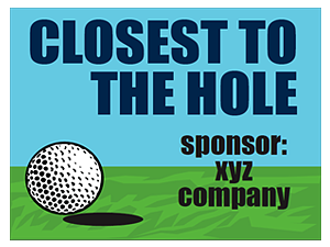Picture of Closest To Hole Sponsor Yard Sign (CHSYS#002)
