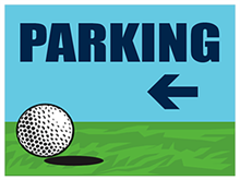 Picture of Golf Tournament Parking Left Yard Sign (GTPLYS#002)