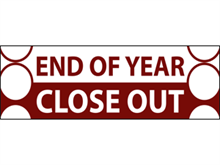 Picture of End of Year Close Out Banner (EOYCB#001)