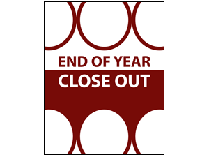 Picture of End Of Year Close Out Poster (EOYCP#011)